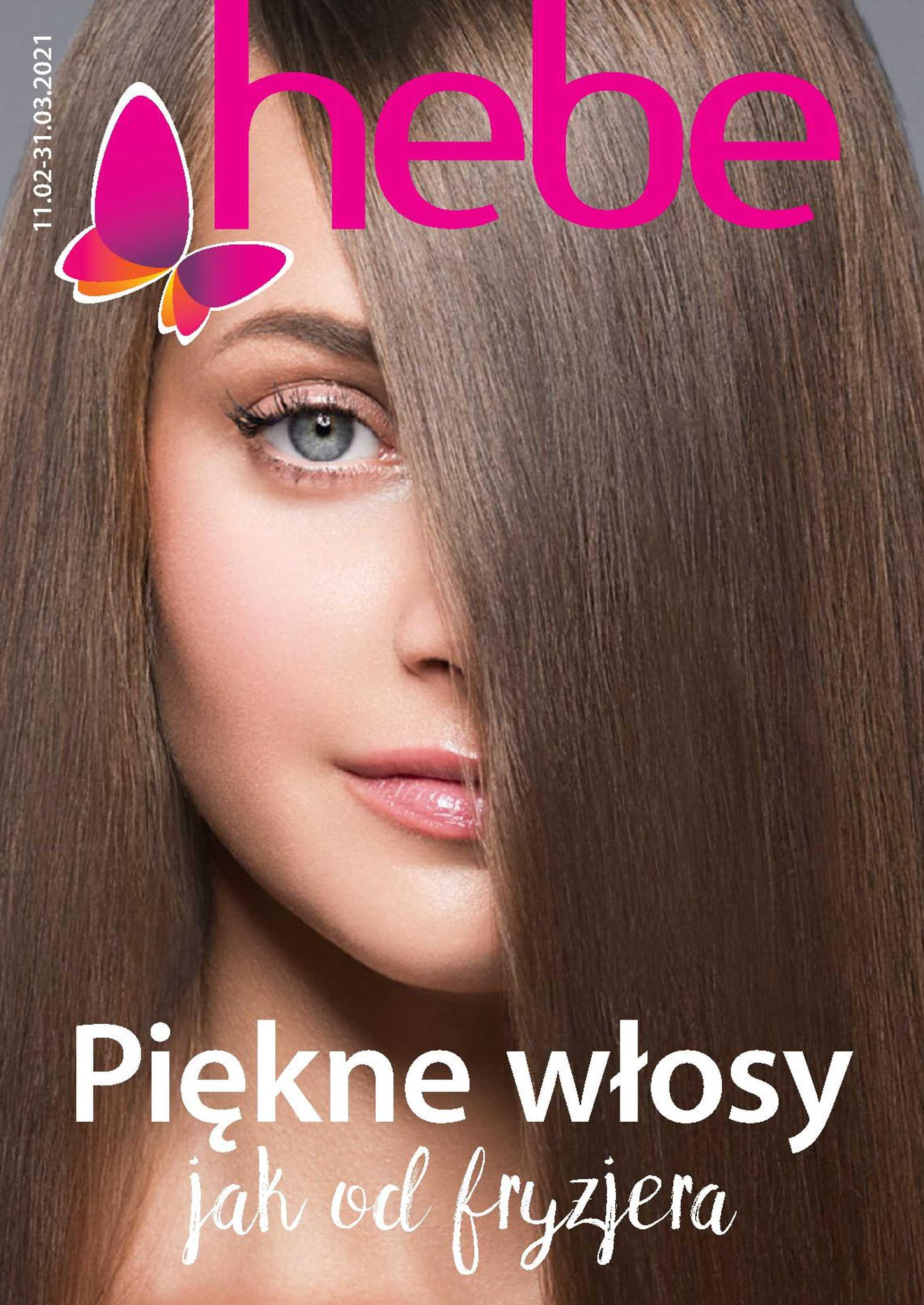 Hebe - gazetka promocyjna ważna od 11.02.2021 do 31.03.2021 - strona 1.