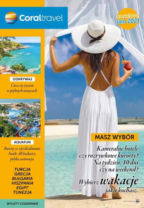 Coral Travel - gazetka promocyjna ważna od 01.03.2021 do 30.06.2021 - strona 1.